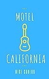 Motel California (Farrah Graham Book 3)