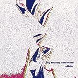 Glider by My Bloody Valentine (1990-08-31)