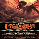 The Book of Cthulhu: Tales Inspired by H. P. Lovecraft Audiobook by Ross E. Lockhart (editor) Narrated by Fleet Cooper, Teresa DeBerry