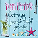 Cottage gesucht, Held gefunden Audiobook by Susan Elizabeth Phillips Narrated by Rike Schmid