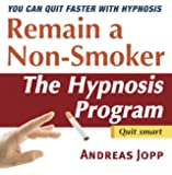 Remain a Non-Smoker. Quit Smoking with Hypnosis