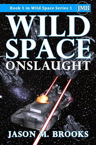 Wild Space: Onslaught (Wild Space Series 1)