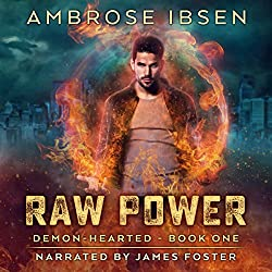 Raw Power: An Urban Fantasy Novel