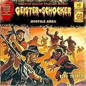 Hostile Area (Geister-Schocker 60) | Bodo Traber