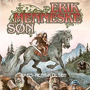Erik Menneskesøn (Erik Menneskesøn 1) Audiobook