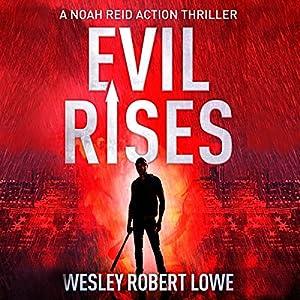 Evil Rises Audiobook