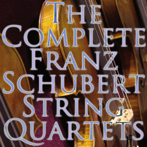 (The Complete String Quartets of Franz Schubert [Clean])