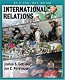 International Relations, Joshua Goldstein and Jon C. Pevehouse, 0321434315