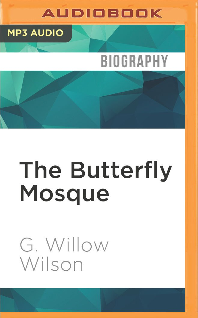 Download The Butterfly Mosque: A Young American Woman's Journey to Love and Islam pdf epub