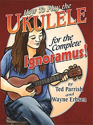 - Ukulele for the Complete Ignoramus