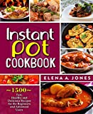 Instant Pot Cookbook: 1500 Fast, Healthy and