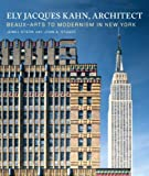 img - for Ely Jacques Kahn, Architect book / textbook / text book