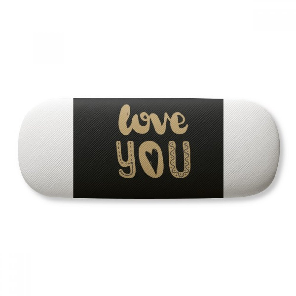 Love You Gold Quote Handwrite Glasses Case Eyeglasses Clam Shell Holder Storage Box