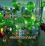 : Electronfarm(tm)  Journey To Music Island Volume 1