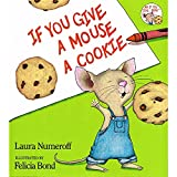 img - for Harper Collins HC-0060245867 If You Give A Mouse A Cookie book / textbook / text book
