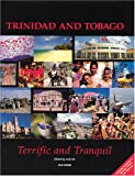 Trinidad and Tobago: Terrific and Tranquil (Travel Guide)