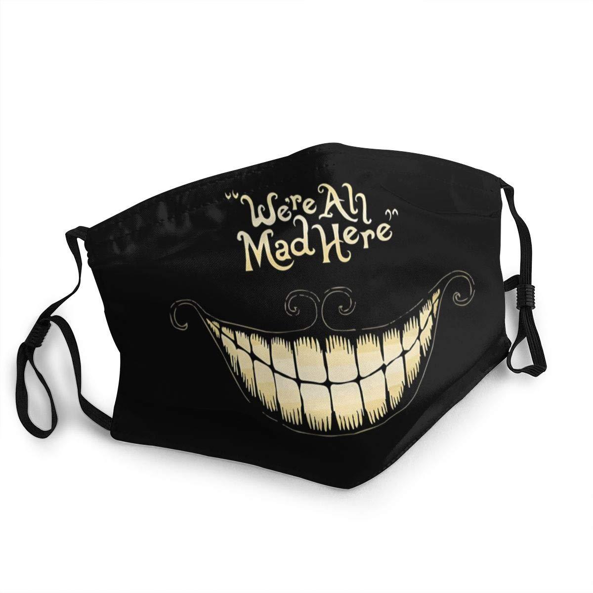 Protector bucal unisex We Are All Here Crazy Cheshire Cat Hecho de tela lavable adecuado para pasamontañas de deportes al aire libre cubierta de protección contra el polvo y la contaminación
