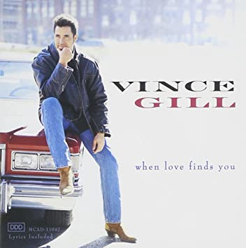 love finds you vince gill