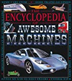 The Encyclopedia of Awesome Machines, Copper Beech Books Staff, 076130830X