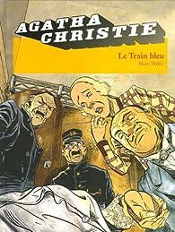 Agatha Christie, Tome 11 : Le Train bleu par Marc Piskic