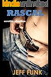 Rascal (Three Erotic Tales Book 3)