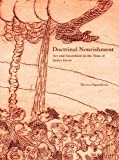 Doctrinal Nourishment: Art and Anarchism in the Time of James Ensor by Theresa Papanikolas (2009-06-30)