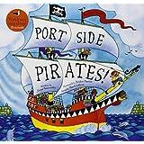 Port Side Pirates (A Barefoot Singalong)