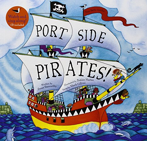 Port Side Pirates (A Barefoot (Seaworthy Pirate)