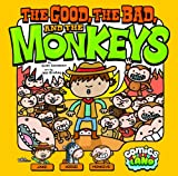The Good, the Bad, and the Monkeys, Scott Sonneborn, 1434262839