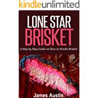 Lone Star Brisket: A Step by Step Guide on How to Smoke Brisket