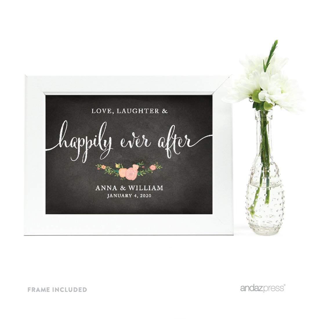 Andaz Press Personalized Wedding Framed Party Signs, Chalkboard Floral, 5x7-inch, Love, Laughter & Happily Ever After, 1-Pack, Includes Frame, Custom Made Any Name