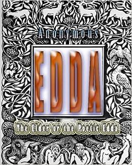 Book Edda: The Elder Or The Poetic Edda