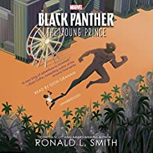 Black Panther: The Young Prince Audiobook by Ronald L. Smith Narrated by Dion Graham