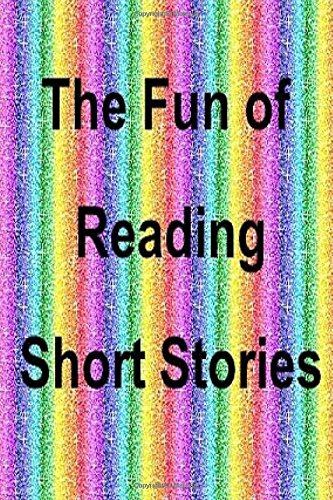The Fun of Reading Short Stories