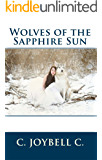 Wolves of the Sapphire Sun: This one's for the wild ones. (English Edition)