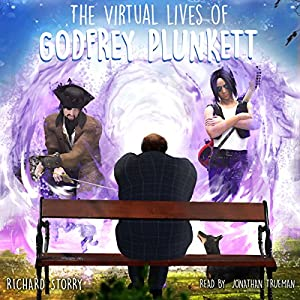 The Virtual Lives of Godfrey Plunkett Audiobook