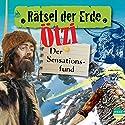 Ötzi: Der Sensationsfund (Rätsel der Erde) Hörbuch von Gudrun Sulzenbacher Gesprochen von: Norman Matt