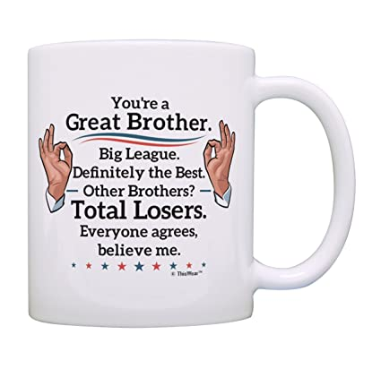Best Brother Gifts Great Big League Definitely Mug Humorous Birthday For Sister