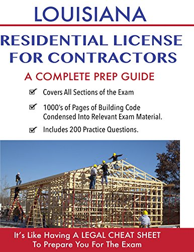 Louisiana Residential License For Contractors: A Complete Prep Guide