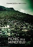 Picnic in a Minefield