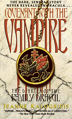 Covenant with the Vampire (The Diaries of the Family Dracul Book 1)