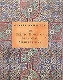 The Celtic Book of Seasonal Meditations