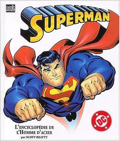 Livres gratuits Superman. L'encyclopédie de l'Homme d'acier epub, pdf