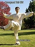 Compact Tai Chi, Part 2