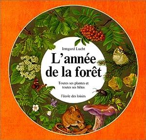 """Afficher """"Annee de la foret (L')"""""""