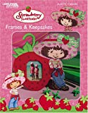 Strawberry Shortcake Frames and Keepsakes, DIC Entertainment Corp., Leisure Arts, 1574869396