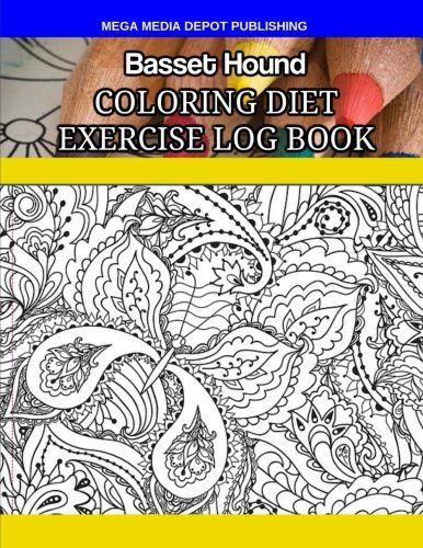 Basset Hound Coloring Diet Exercise Log Book pdf