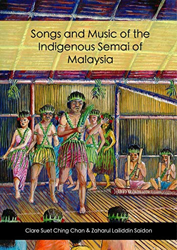 Amazon com: Songs and Music of the Indigenous Semai of