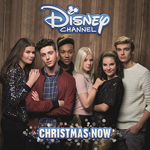 Christmas Now (Disney Channel Kerst Song) (Album Christmas Channel Disney)
