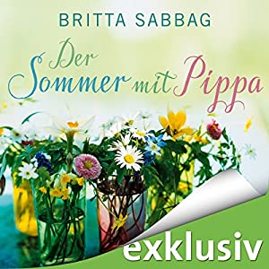 Der Sommer mit Pippa Hörbuch